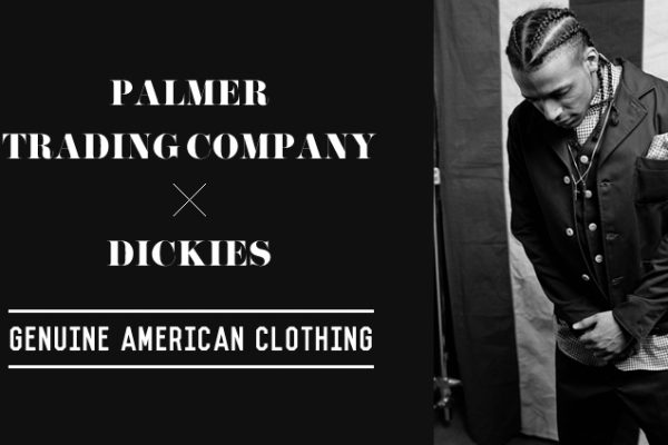 PALMER TRADING COMPANY × DICKIES  -GENUINE AMERICAN CLOTHING-