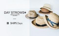 SHIPS Days DAY STROWS デイストロウ